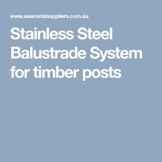 Stainless Steel Balustrade System for timber posts | Verandah ...