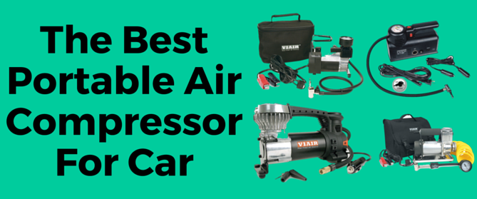 The Best Portable Air Compressor For Car Best portable
