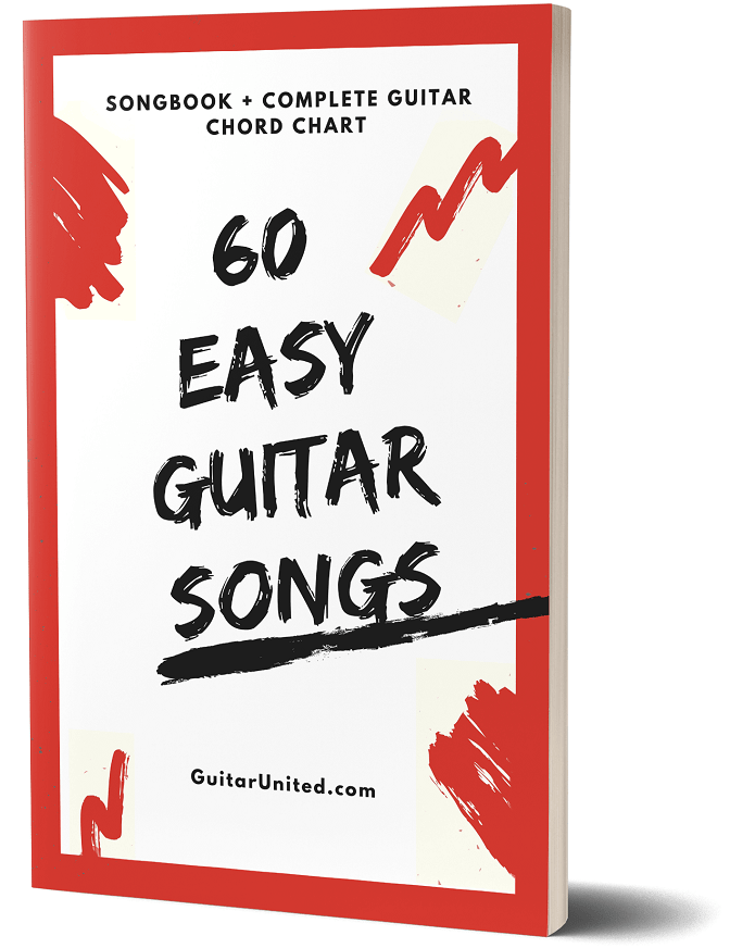 Get Your 100 Free Beginner Guitar Songbook That Contains 60 Easy