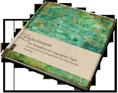 Zeit Des Erinnerns Gesprachsanlasse Fur Die Biografiearbeit Mit Demenzkranken Ein Poesiealbum Aus Vergangenen Tagen Demenz Altenpflege Krank
