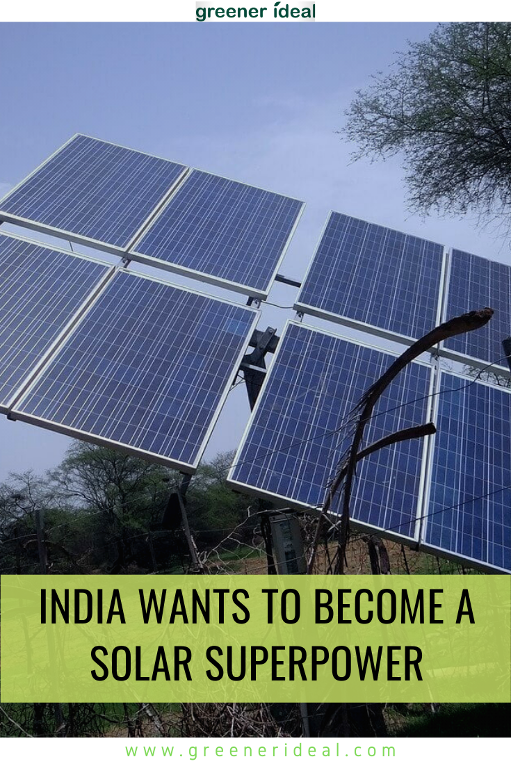 India Wants To Become A Solar Superpower But Its Plans Don T Add Up In 2020 Solar Solar Panels Solar Energy