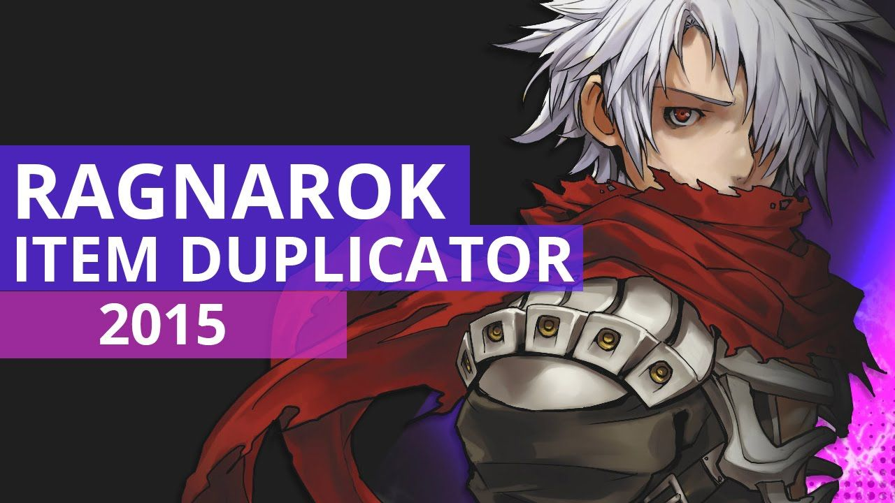 Ragnarok Duplicator still working MAY 2015