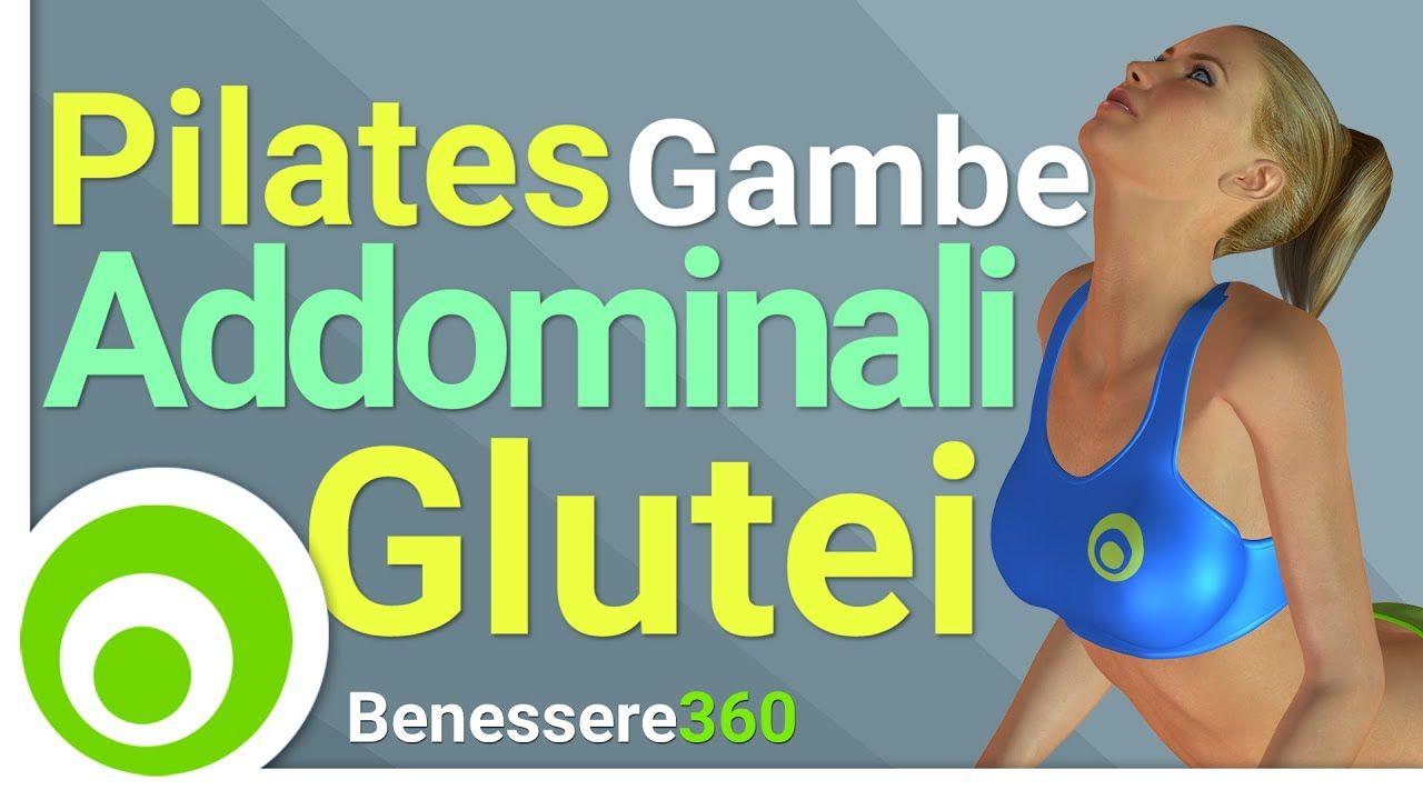 Pilates per Gambe, Addominali, e Glutei - Esercizi di Pilates a Casa - YouTube #yogaypilates