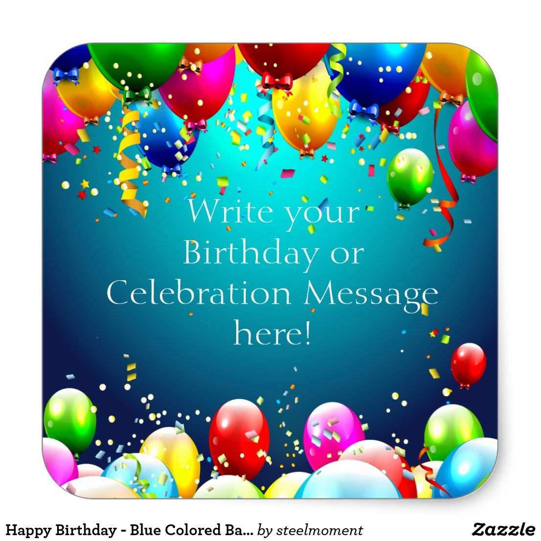 Happy birthday blue colored balloons customize square sticker