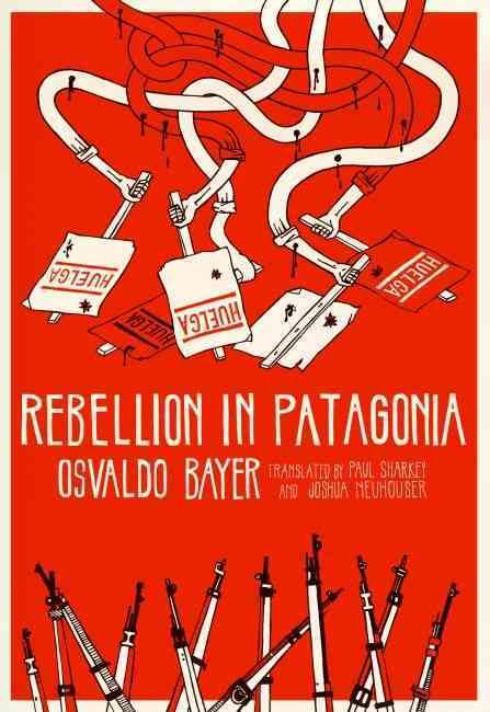 Watch Rebellion in Patagonia Full-Movie Streaming