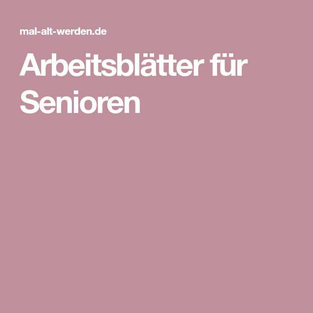 Arbeitsblätter für Senioren
