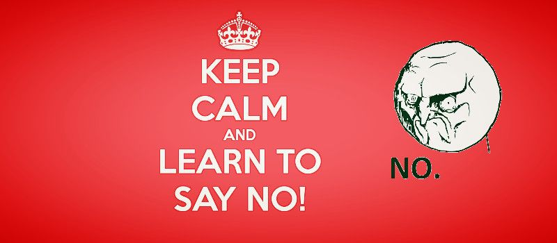 Why You Should Learn To Say No Guide Inspire2rise Learning To Say No Sayings Quotes