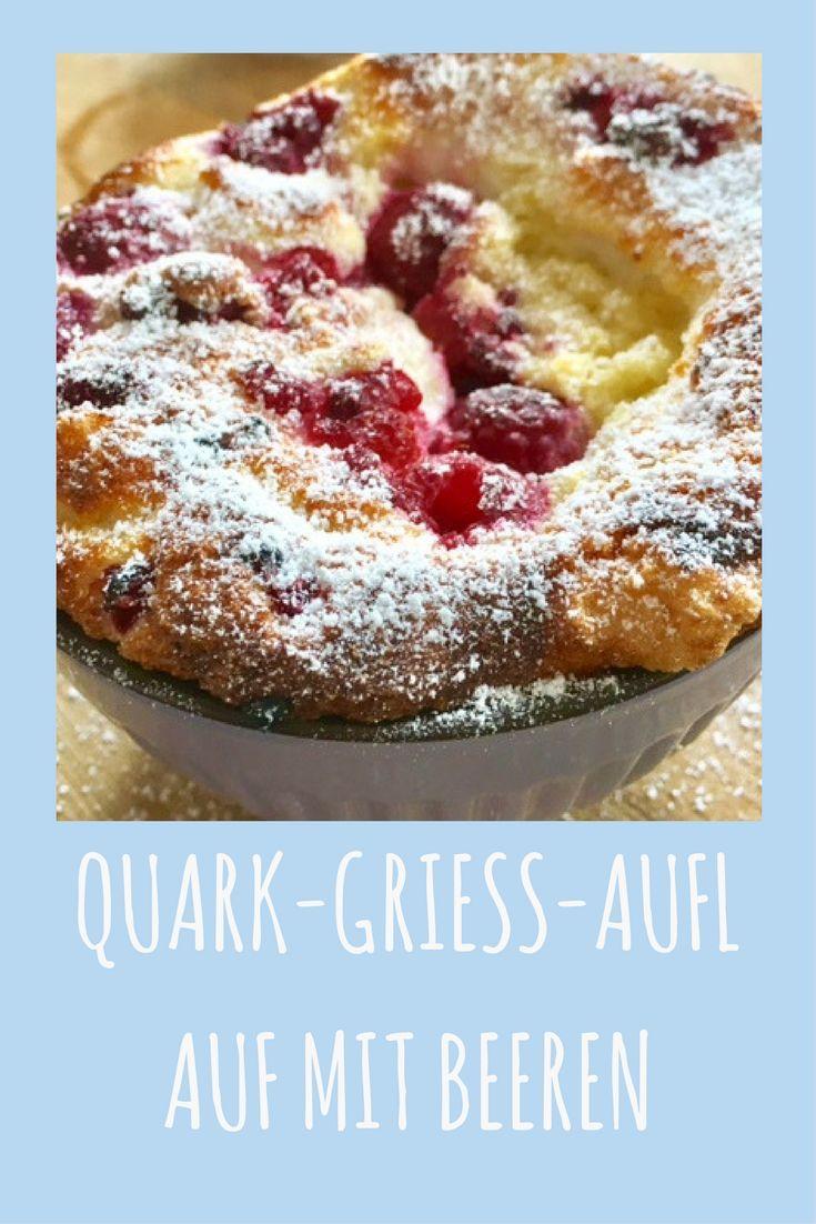 Lieblingsrezept für Groß und Klein: Quark-Grieß-Auflauf mit Beeren