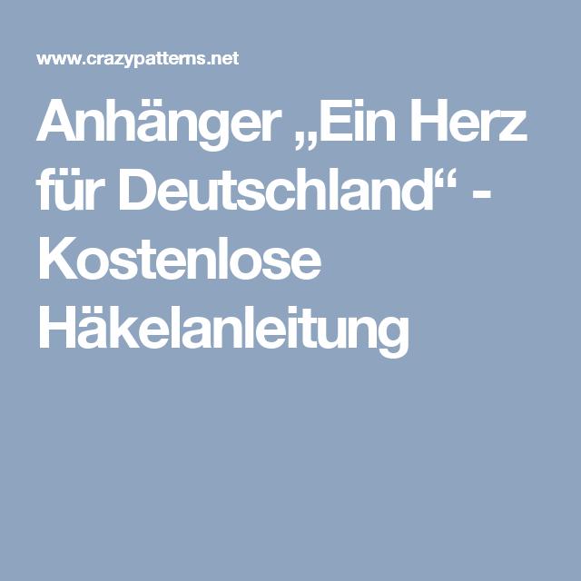 """Anhänger """"Ein Herz für Deutschland"""" -  Kostenlose Häkelanleitung"""