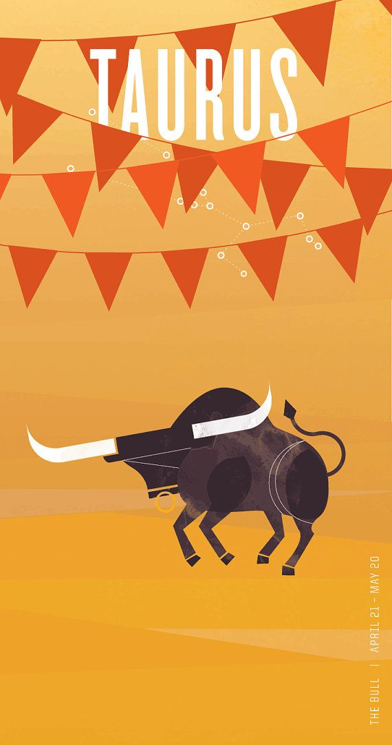 Taurus ~Taurus  Fixed earth; ruled by Venus   Sensual, pleasure-seeker, steadfast, strives for security   Sees red when provoked for a long time
