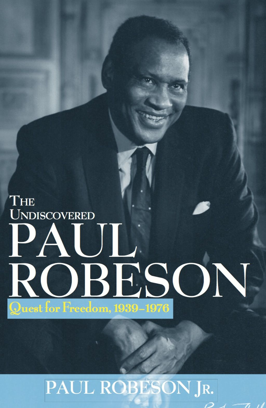 The Undiscovered Paul Robeson Ebook Black History Books Book Authors Performance Artist