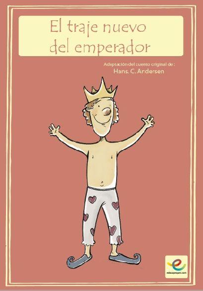 Cuento Clasico El Traje Nuevo Del Emperador Educapeques Cuentos Videos De Cuentos Libros Para Ninos
