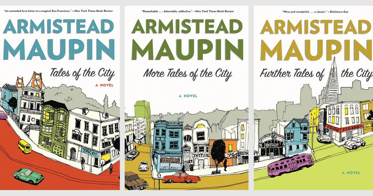 Armistead Maupin S Tales Of The City Classic Tales Tales Novels