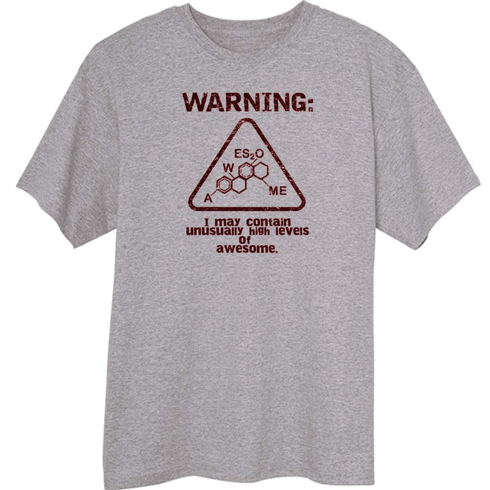 WARNING: Unusually High Levels of Awesome Funny Novelty T Shirt Z12179. $18.99, via Etsy.