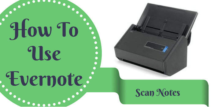How to Use Everntoe Scanning Notes into Evernote