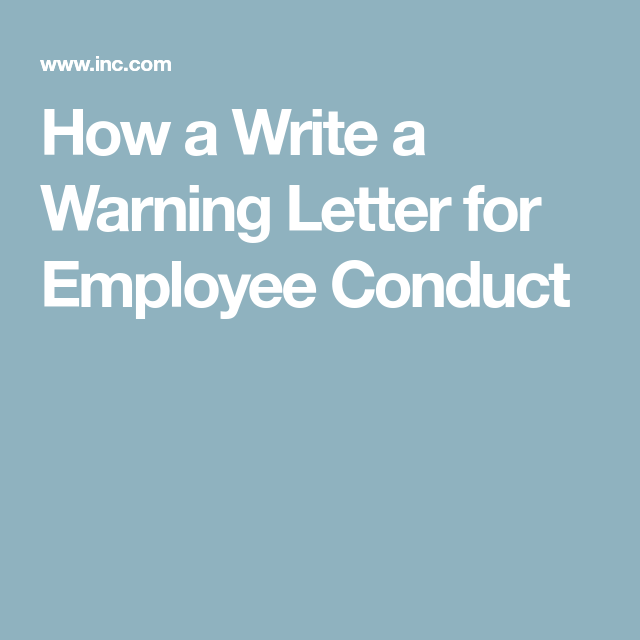 A Write A Warning Letter For Employee Conduct