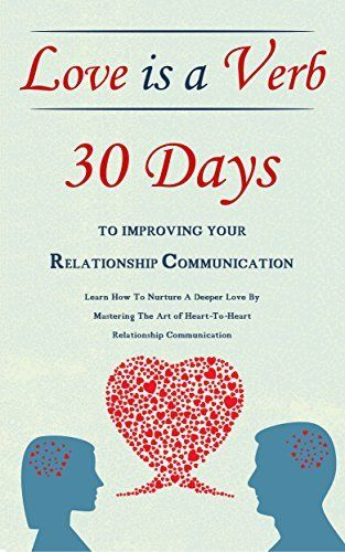 Pin By Andrea Folkes On Folkes Be Healthy Love Is A Verb Communication Relationship Deep Love
