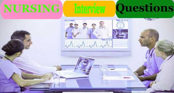 25 Technical Nursing Interview Questions and Answers ...