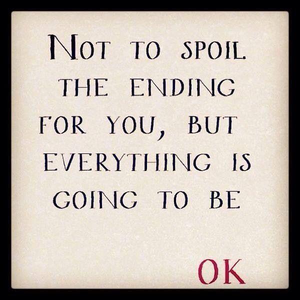 Everything Will Be Ok Completely Random Pinterest
