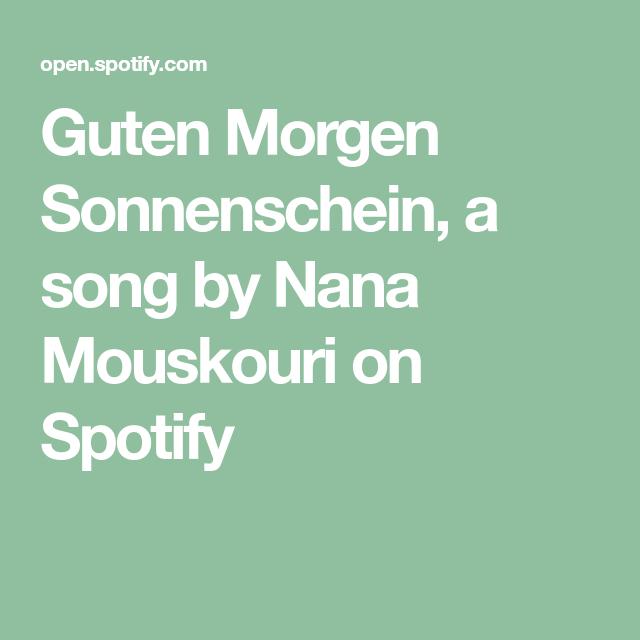 Guten Morgen Sonnenschein A Song By Nana Mouskouri On