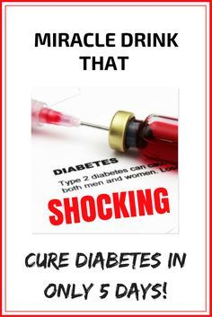 SHOCKING: MIRACLE DRINK THAT CURE DIABETES IN ONLY 5 DAYS!