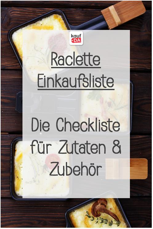 Raclette Einkaufsliste: Die Checkliste für Zutaten & Zubehör