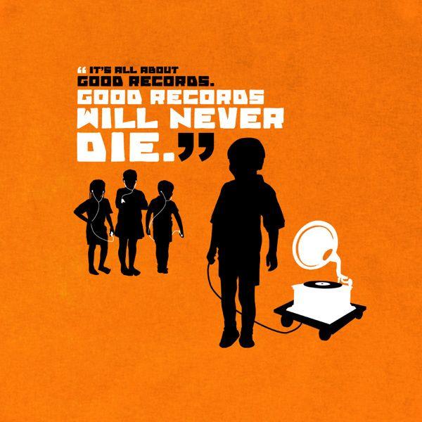Good Records Will Never Die By Mat Mat Via Behance