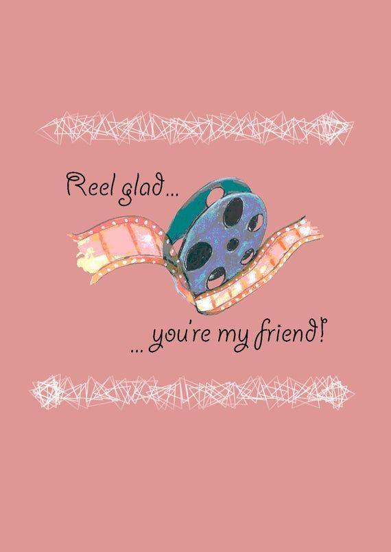 friendship greeting card reel glad you're my friend