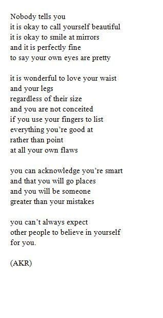 I Love This So So Much Believe In Yourself And Be Confident In Your Own Skin Words Body Image Quotes Pretty Words
