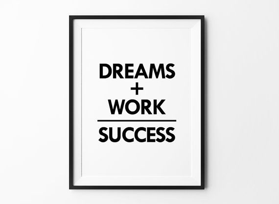 inspirational wall art for office. Dreams Wall Decor, Quote Posters, Motivational Poster, Type Print, Art Prints, Minimalist, Black And White, Office Decor Inspirational For D
