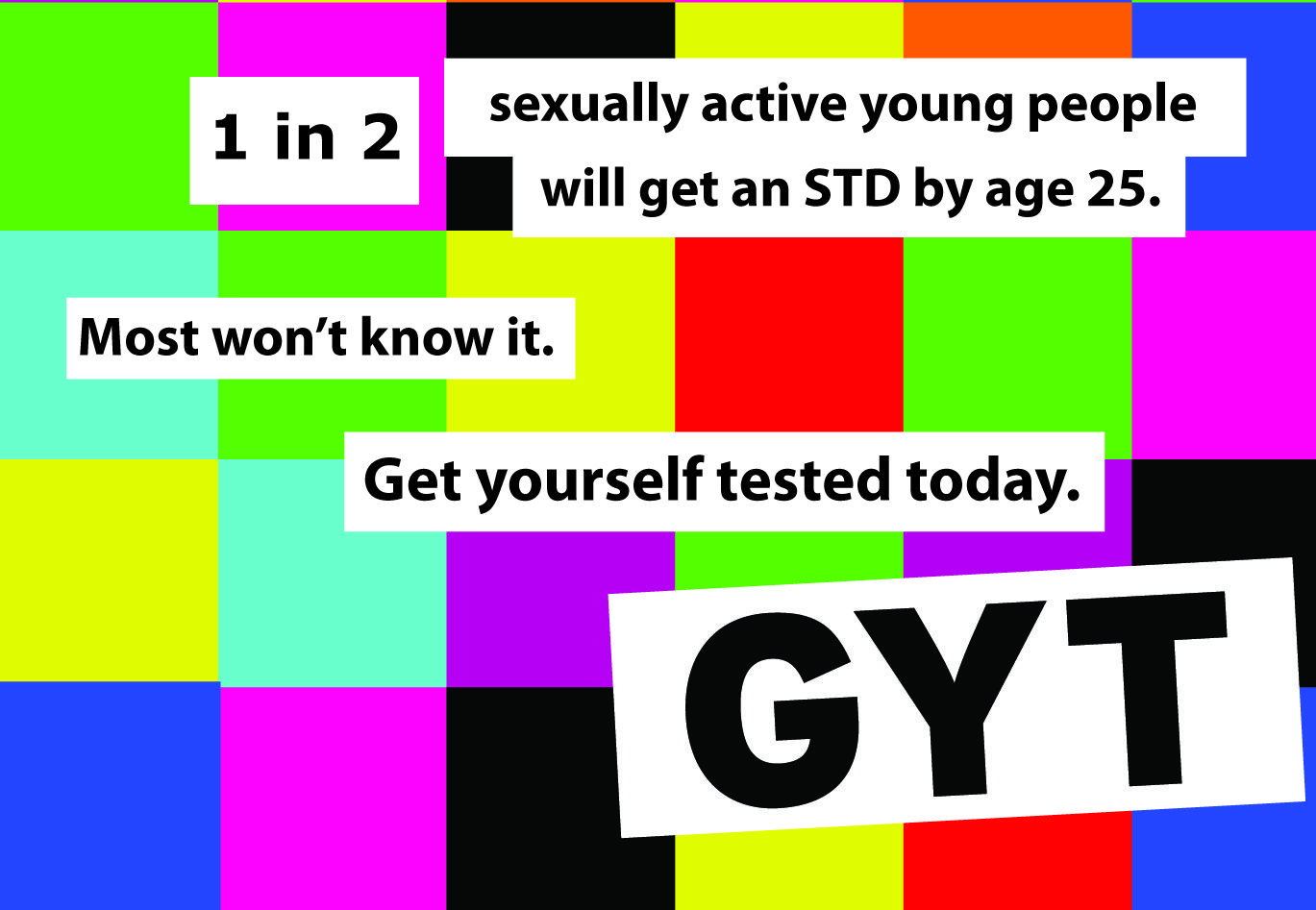 April is GYT Get Yourself Tested Month! We're offering