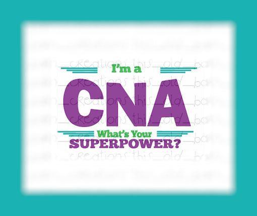im a cna whats your superpower svg by thisoldbarncreations