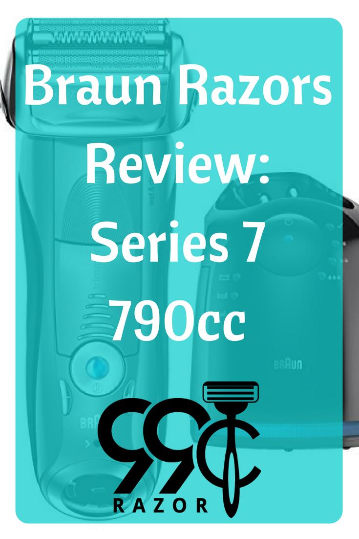 Braun Razors Review Series 7 790cc Mens Electric Foil Shaver