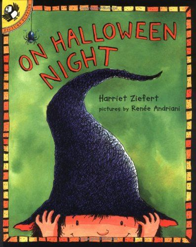 On Halloween Night Picture Puffin Books Harriet Ziefert Renee Andriani Williams 9780140568202 Am Halloween Picture Books Halloween Stories Night Pictures