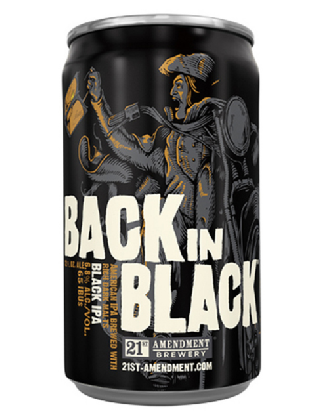 Cerveja  Back In Black , estilo Black IPA, produzida por 21st Amendment Brewery, Estados Unidos. 6.8% ABV de álcool.