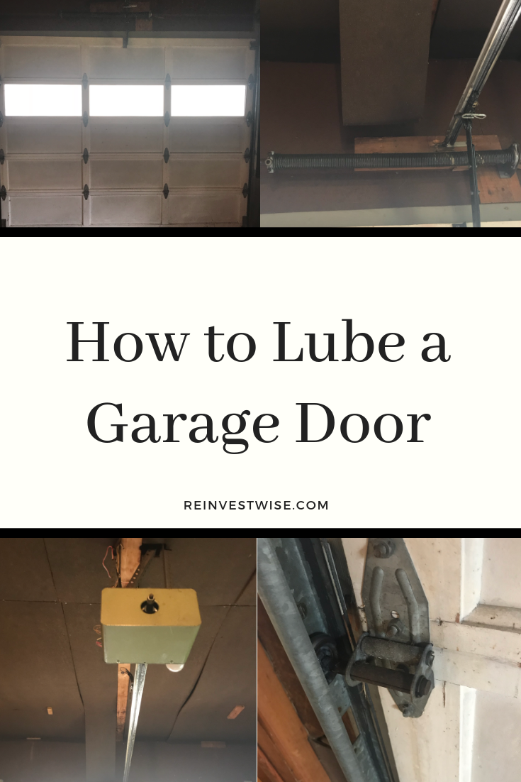 Learn How To Lubricate Your Garage Door Garage Doors Garage Door Maintenance Home Maintenance
