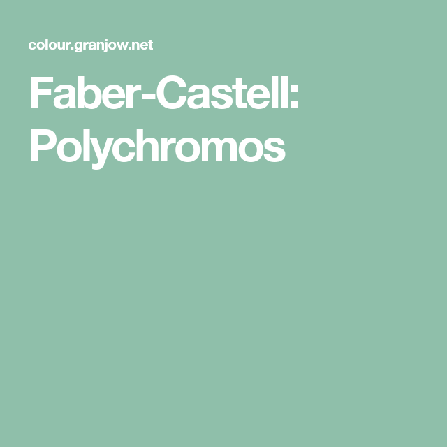 Faber Castell Polychromos Color Picker Color Chart Art Colored