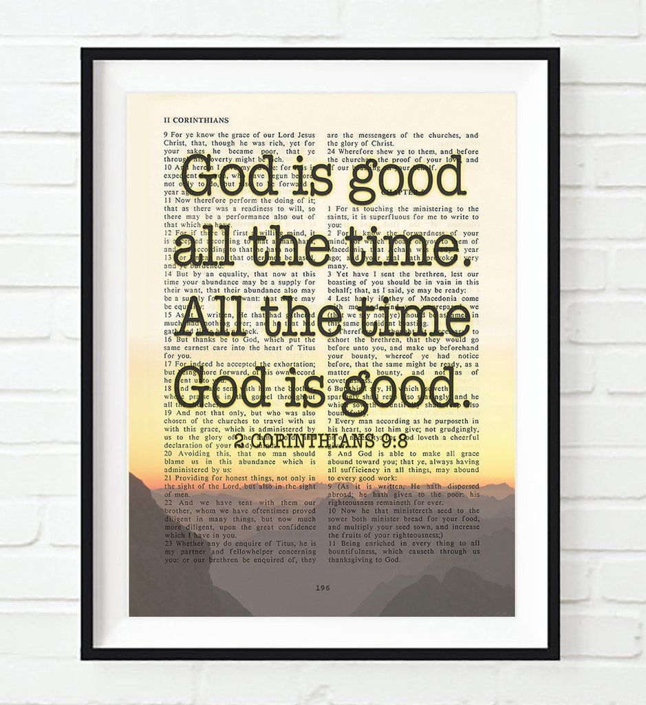 God Is Good All The Time 2 Corinthians 98 Vintage Bible