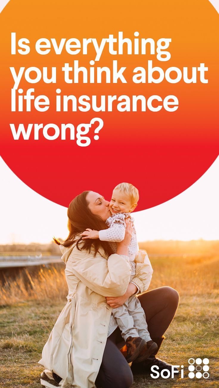 Despite what you might have heard life insurance is a