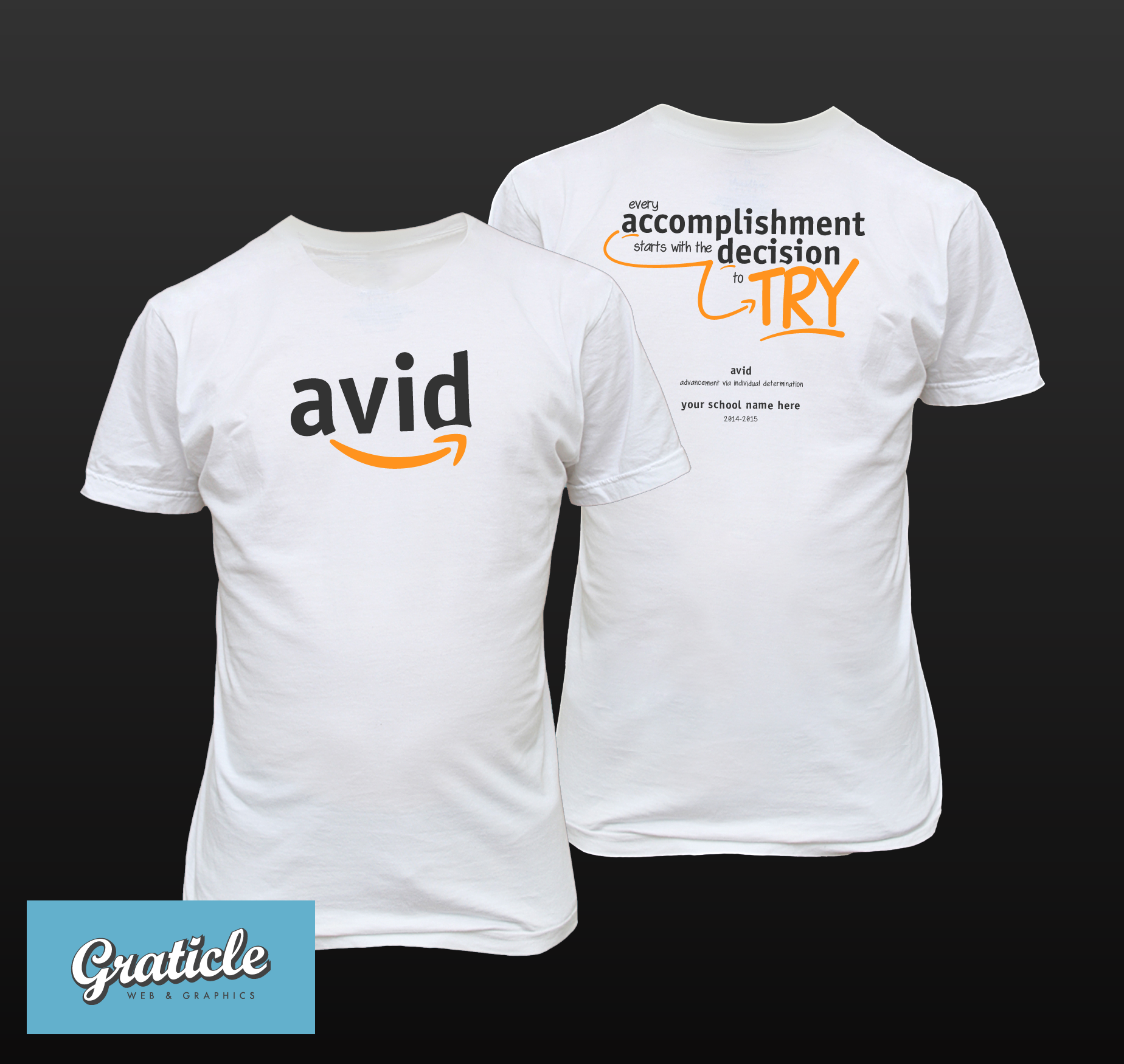 Every Accomplishment Starts With The Decision To Try Avid Shirt