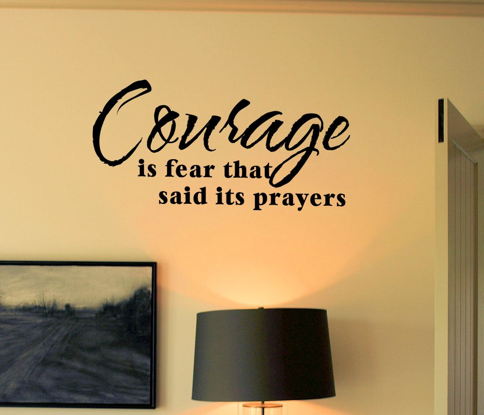 Courage is Fear...Prayers Wall Decal | Pinterest | Prayer wall, Wall ...