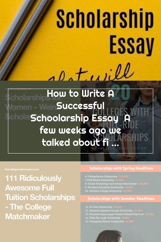 How to Write A Successful Schoolarship Essay A few weeks