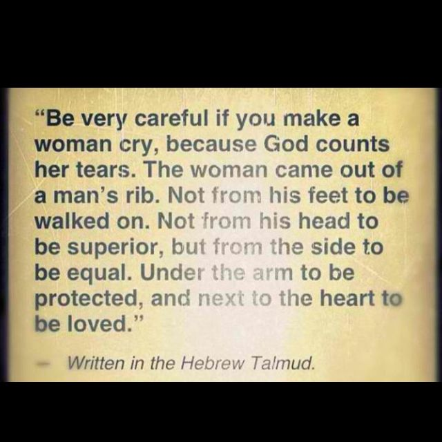 The Talmud On Making A Woman Cry …
