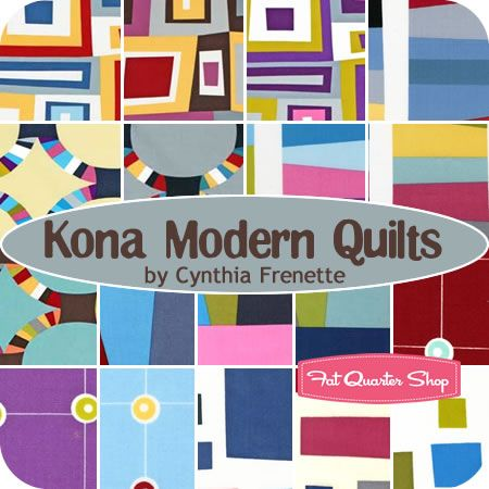 Kona Modern Quilts Yardage Cynthia Frenette for Robert Kaufman Fabrics - Fat Quarter Shop