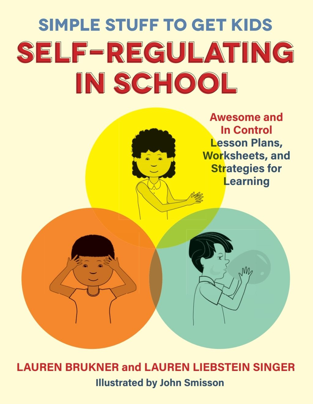 Simple Stuff To Get Kids Self Regulating In School Ebook