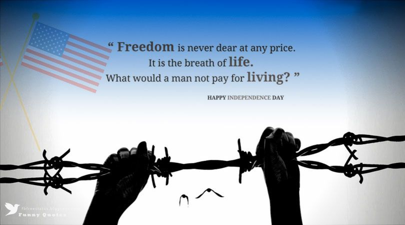 Independence Day Quotes And Sayings Images Independence Day Quotes Quote Of The Day July Quotes