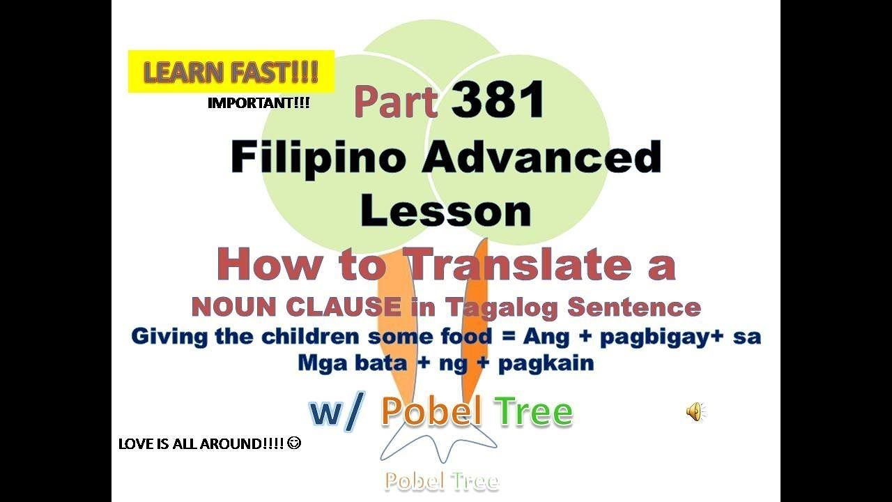 Part381 How To Make A Gerund Clause As Noun Clause In Tagalog