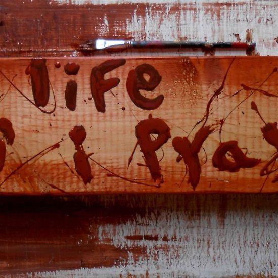 life an' i pray