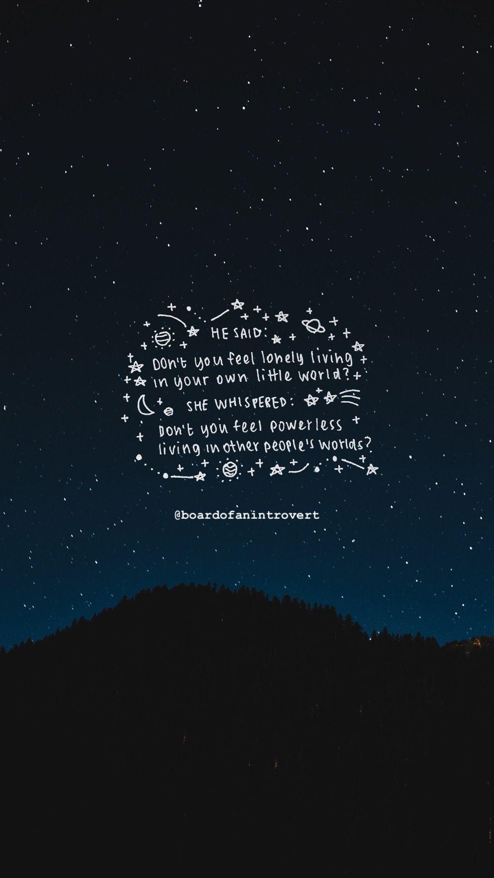Boardofanintrovert Https Diaryofamoonchild Tumblr Com Pretty Quotes Galaxy Quotes Words Quotes