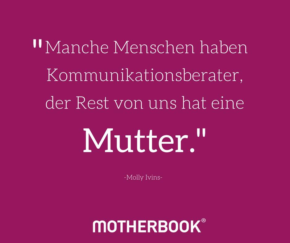 Unsere Motherbook Zitate Erziehung Mutter Kinderspruche
